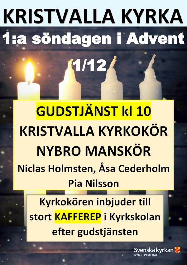 Affisch Gudstjänst 1:a advent Kristvalla kyrka